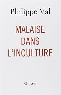 Malaise dans l'inculture, Val, Philippe