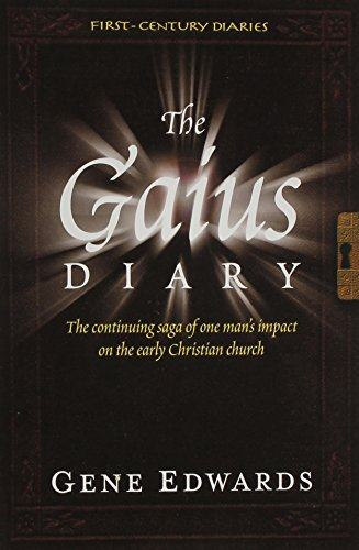 The Gaius Diary (First-Century Diaries (Seedsowers))