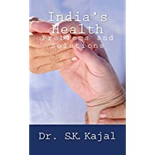 India's Health: Problems and Solutions