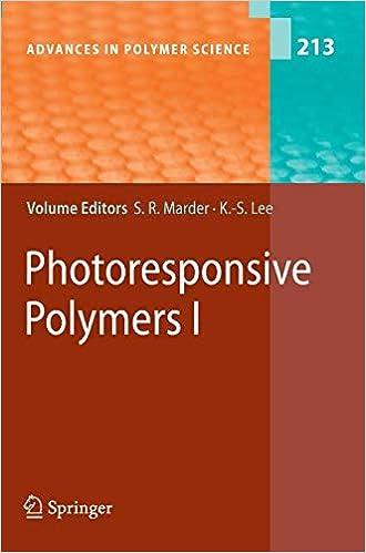 Seth Marder - Photoresponsive Polymers I: 1
