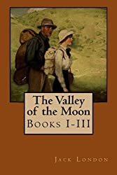 The Valley of the Moon: Books I-III