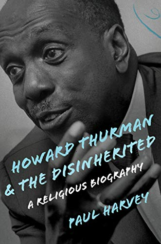 Book Cover: Howard Thurman and the Disinherited: A Religious Biography