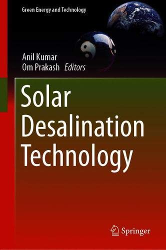 Solar Desalination Technology (Green Energy and Technology)