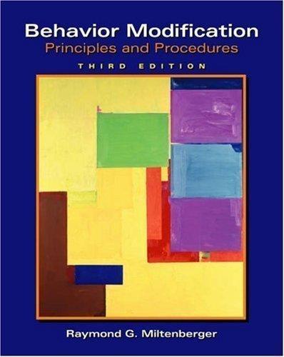 Behavior Modification: Principles & Procedures 3rd edition