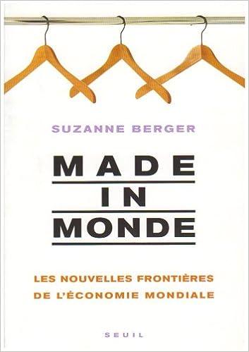 Livres gratuits Made in monde : Les nouvelles frontières de l'économie mondiale epub pdf