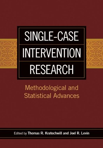 Single-Case Intervention Research: Methodological and Statistical Advances (School Psychology Book)