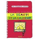 Beauté et la laideur (La) [nouvelle édition]