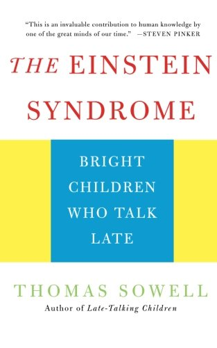 The Einstein Syndrome: Bright Children Who Talk Late