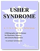 Usher Syndrome - A Bibliography and Dictionary for Physicians, Patients, and Genome Researchers by Parker, Philip M. (2007) Paperback