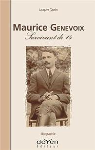 Maurice Genevoix, Survivant de 14 par Jacques Tassin