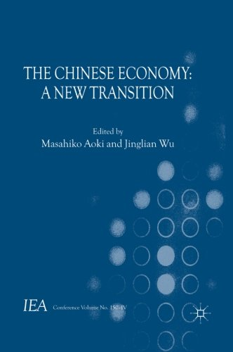 The Chinese Economy: A New Transition (International Economic Association)