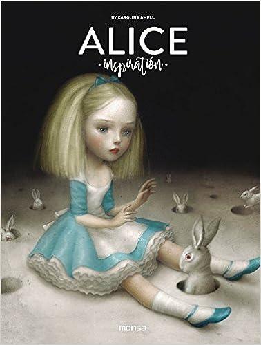 Alice Inspiration: Carolina Amell: 9788416500543: Amazon.com ...