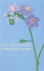 Le Poids des secrets : Coffret en 5 tomes : Tsubaki ; Hamaguri ; Tsubame ; Wasurenagusa ; Hotaru