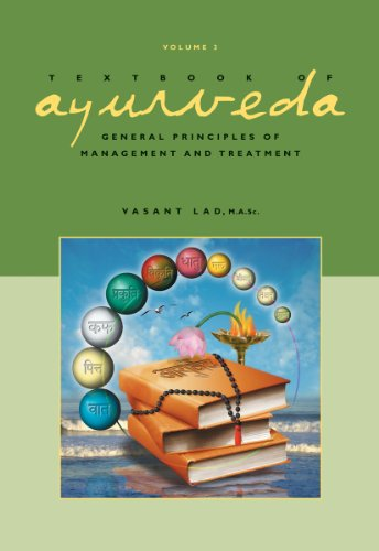 Textbook of Ayurveda, Volume Three: General Principles of Management and Treatment [Vasant Lad] (Tapa Dura)
