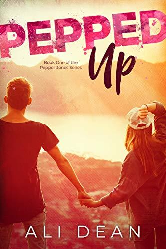 (Pepped Up (Pepper Jones Book 1))