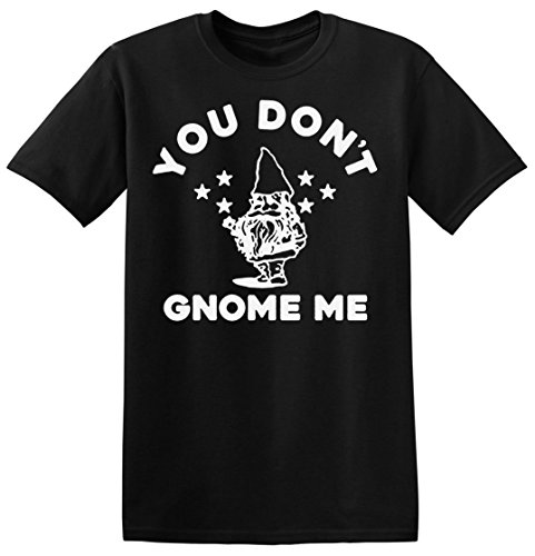 You Don't Know Me Funny Gnome Design Men's T-shirt