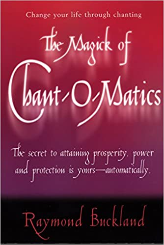 Amazon com: The Magick of Chant-O-Matics: Change Your Life