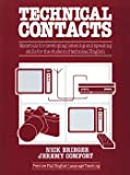 Technical Contacts Materials for Developing Listening and Speaking Skills for the Student of Technical English, Brieger, Nick and Comfort, Jeremy, 0138982635