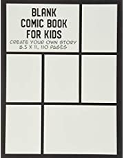 Blank Comic Book for Kids: Create Your Own Story, Drawing Comics and Writing Stories