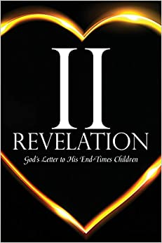 Book 2 Revelation: God's Letter to His End-Times Children