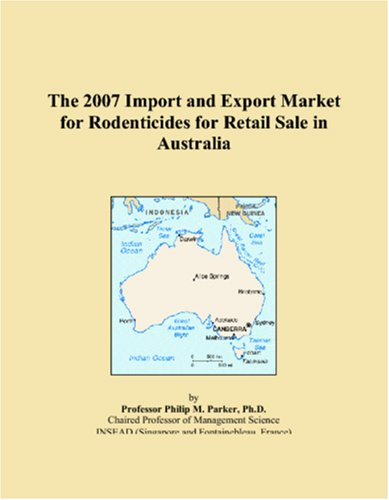 The 2007 Import and Export Market for Rodenticides for Retail Sale in Australia pdf