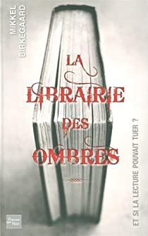 La librairie des ombres par Birkegaard