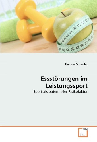 Essstörungen im Leistungssport: Sport als potentieller Risikofaktor