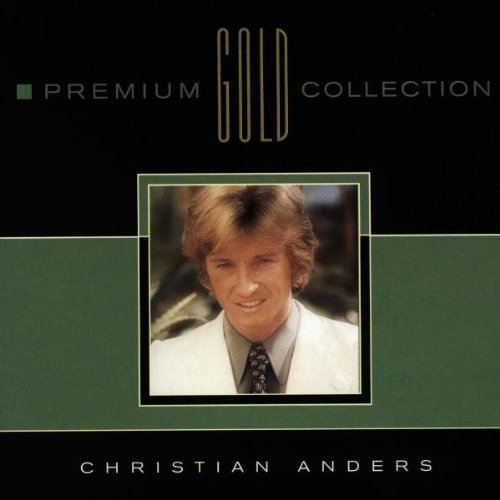 Christian Anders - Premium Gold Collection By Christian Anders (1996-08-05) - Zortam Music