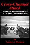 Secrets of D-Day - Cross-Channel Attack
