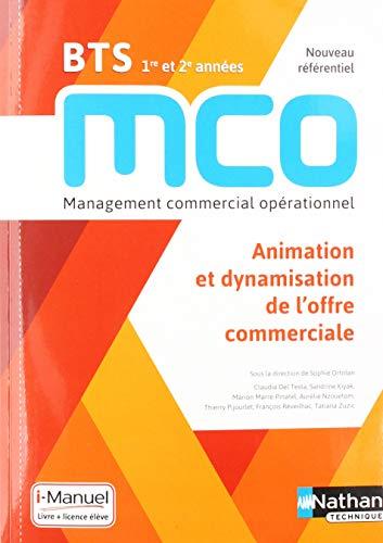 Animation et dynamisation de l'offre commerciale - BTS MCO 1re et 2e années