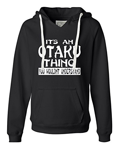 Medium Black Womens It''s An Otaku Thing You Wouldn''t Understand Deluxe Soft Hoodie