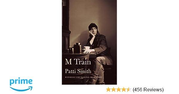 M Train Patti Smith 9781101875100 Amazon Books
