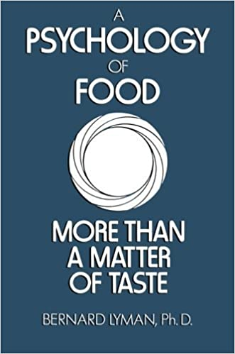 Book A Psychology of Food: More Than a Matter of Taste by B. Lyman (1988-08-31)
