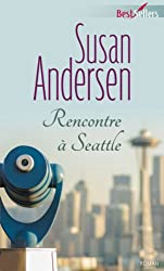 Rencontre à Seattle (Best-Sellers)