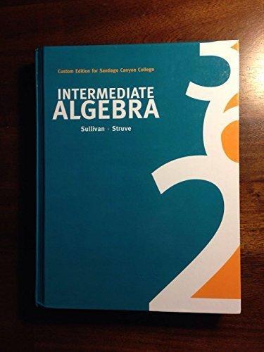 Elementary Algebra : Math 101 - Custom Edition for Trident Technical College by Michael Sullivan III, Katherine R Struve