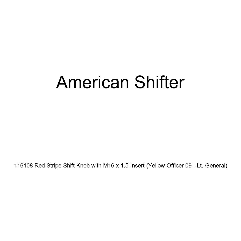 American Shifter 116108 Red Stripe Shift Knob with M16 x 1.5 Insert Yellow Officer 09 - Lt. General