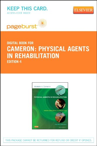 Physical Agents in Rehabilitation - Elsevier eBook on VitalSource (Retail Access Card): From Research to Practice, 4e