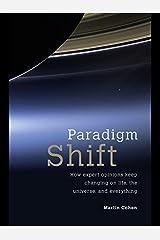 Paradigm Shift Kindle Edition