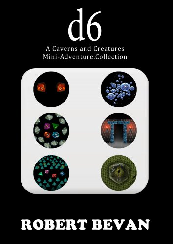 d6 (Caverns and Creatures)