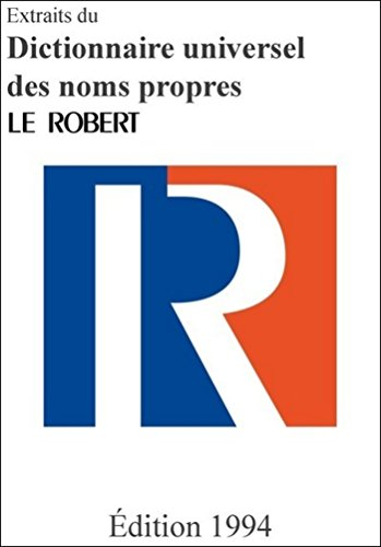 Extraits du Dictionnaire universel des noms propres (French Edition)