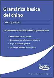 Gramática básica del chino - Teoría y práctica: Amazon.es