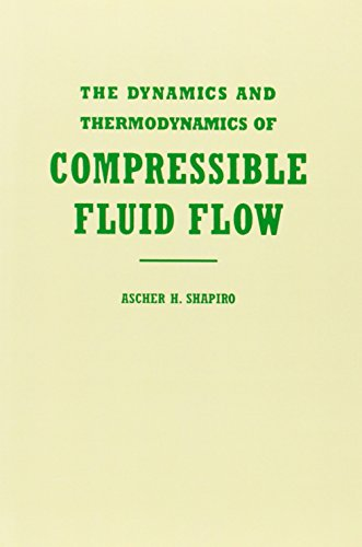 The Dynamics and Thermodynamics of Compressible Fluid Flow,  Vol. 1