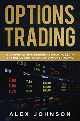 41zLt9IHdXL - Options Trading: A Comprehensive Beginner's Guide to learn the Basics and Realms of Options Trading