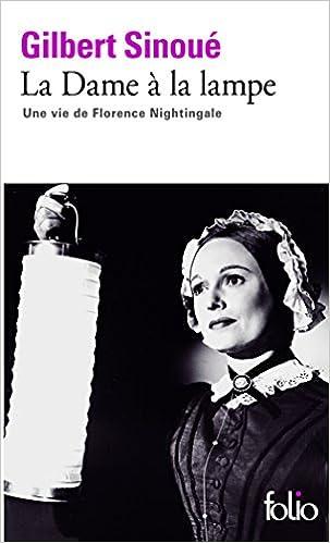 Télécharger en ligne La Dame à la lampe: Une vie de Florence Nightingale pdf, epub ebook