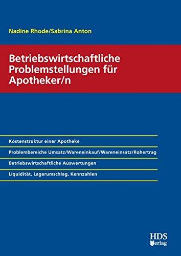 Betriebswirtschaftliche Problemstellungen für Apotheker/n