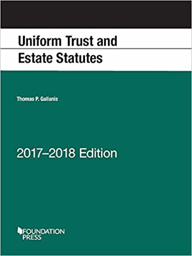 Uniform Trust And Estate Statutes Selected 2017th Edition