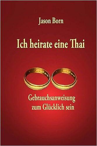 Ich heirate eine Thai