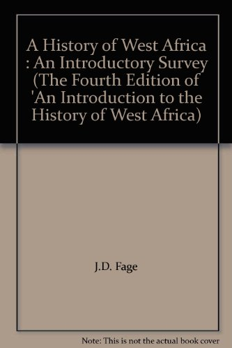 a-history-of-west-africa-an-introductory-survey-the-fourth-edition-of-an-introduction-to-the-history