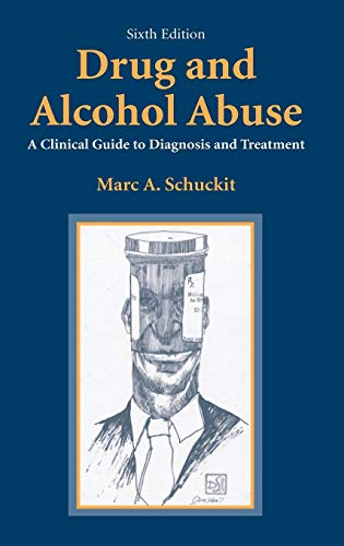 Drug and Alcohol Abuse: A Clinical Guide to Diagnosis and ()