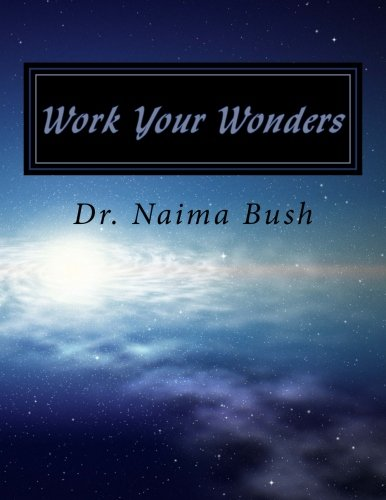 Work Your Wonders: A Bible Study On Miracles